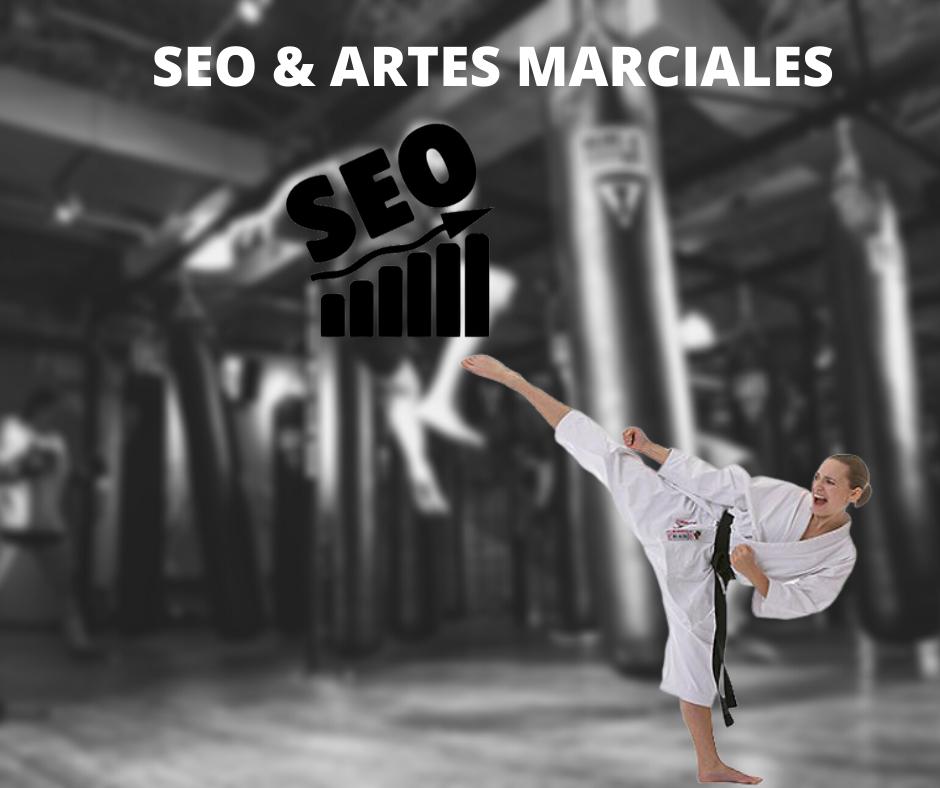El SEO & Las Artes Marciales